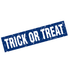 Square grunge blue trick or treat stamp vector