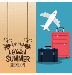 hello summer with suitcases plane poster vector image vector image