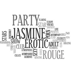 Jasmine rouge sexy party text background word vector