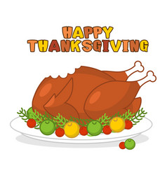 Happy thanksgiving roasted turkey fowl on plate vector