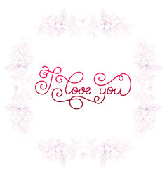 holiday gift card with hand lettering i love you vector image