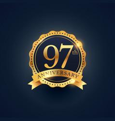 97th anniversary celebration badge label in vector