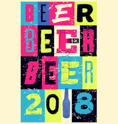 beer 2018 typographical vintage grunge poster vector image