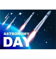 Astronomy day rocket space text for greeting vector