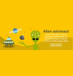 alien astronaut banner horizontal concept vector image vector image