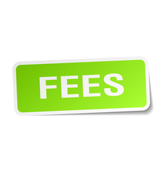 Fees square sticker on white vector