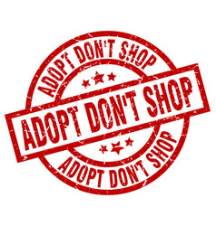 Adopt dont shop round red grunge stamp vector