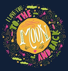 I love you to the moon and back quote vector