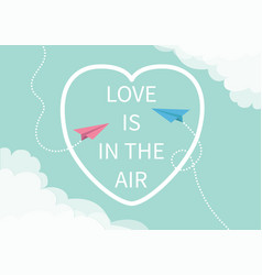 Love is in the air lettering text two flying vector