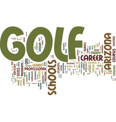 Arizona golf schools give you the upper hand text vector