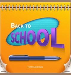 back to school banner with notepad vector image vector image
