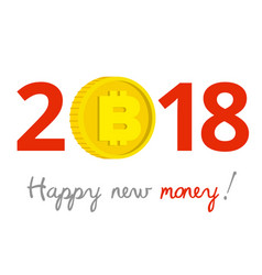 new year 2018 sign with bitcoin instead of zero vector image