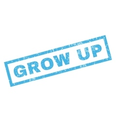 Grow up rubber stamp vector