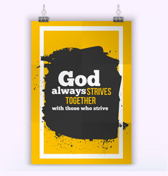 God always strives together simple design vector image