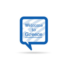 Welcome to greece in square spech bubble in blue vector