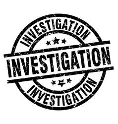 Investigation round grunge black stamp vector