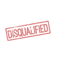 Disqualified red rubber stamp on white vector