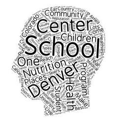 Denver schools are a model of good health text vector
