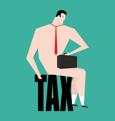 businessman and tax business bankrupt isolated vector image
