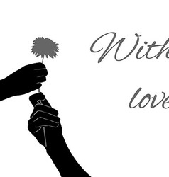 Silhouette two hands with flower with text vector