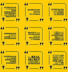 Set of motivational quotes about enthusiasm vector