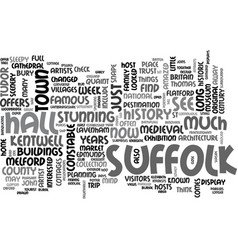 What to see in a week in suffolk england text vector