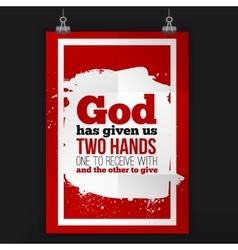 God has given us two hands simple design vector