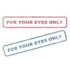 for your eyes only textile stamps vector image vector image