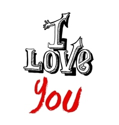 I love you lettering on a white background vector