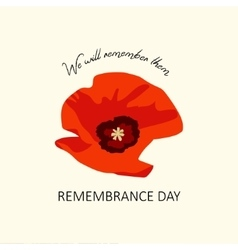 The poppy flower remembrance day lest we forget vector