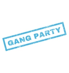 Gang party rubber stamp vector