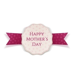 Happy mothers day festive label vector