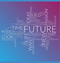 futuristic words cloud about time future life vector image