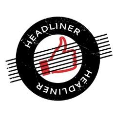 Headliner rubber stamp vector