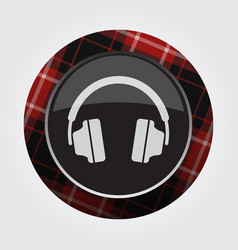 Button with red black tartan - headphones icon vector