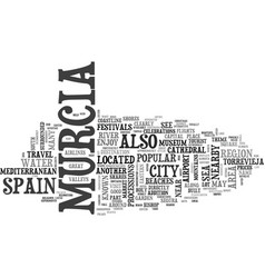 What to see in murcia spain text word cloud vector