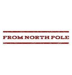 From north pole watermark stamp vector
