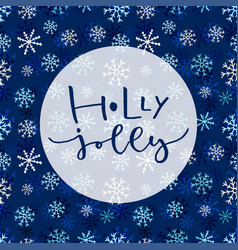 Holly jolly handwritten christmas greeting card vector