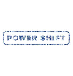 Power shift textile stamp vector
