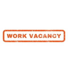 Work vacancy rubber stamp vector