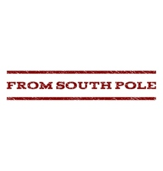 From south pole watermark stamp vector
