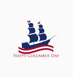 happy columbus day the discoverer of america vector image