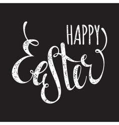 Happy Easter handwriting grunge inscription vector image