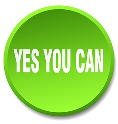 Yes you can green round flat isolated push button vector