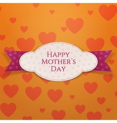 Happy mothers day realistic festive label vector