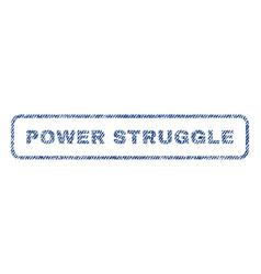 Power struggle textile stamp vector