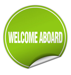 Welcome aboard round green sticker isolated on vector