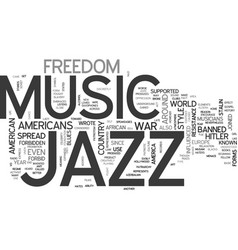 Jazz forbidden text background word cloud concept vector