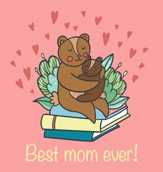 Cute bears and best mom ever words vector