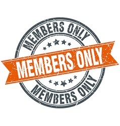 Members only round orange grungy vintage isolated vector
